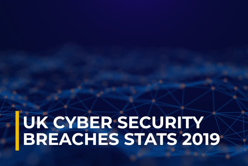 UK Cyber Security Breaches Stats 2019
